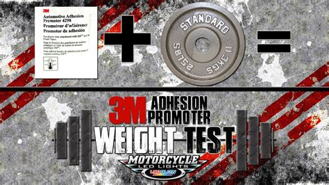 LEDGlow   3M Adhesion Promoter Weight Test - YouTube